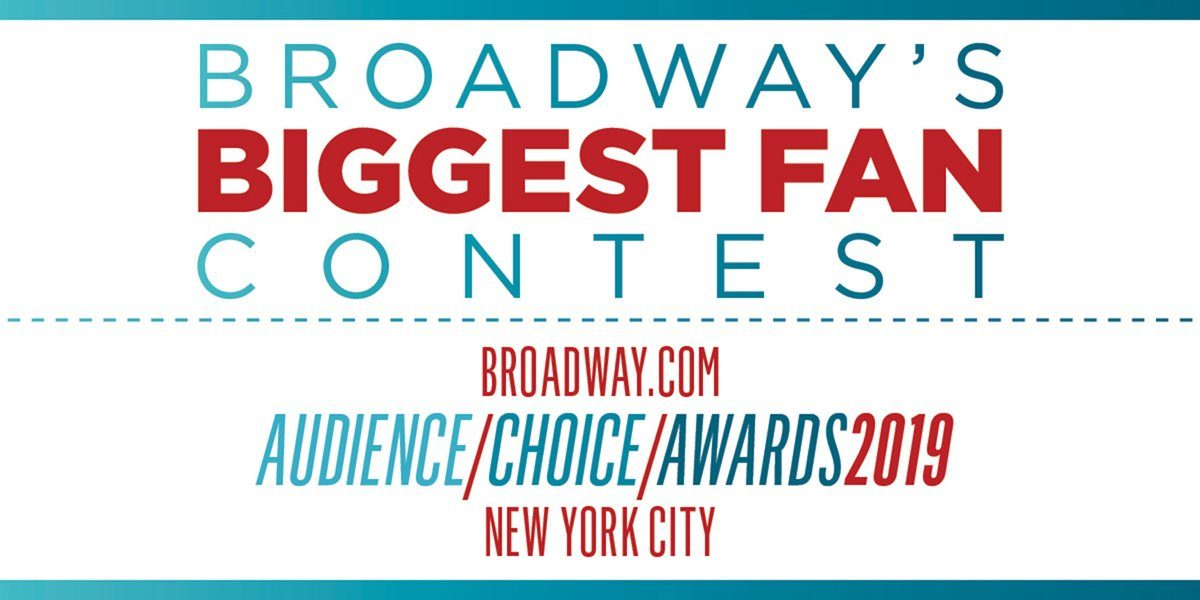 Broadway's Biggest Fan Contest Art - 03/2019